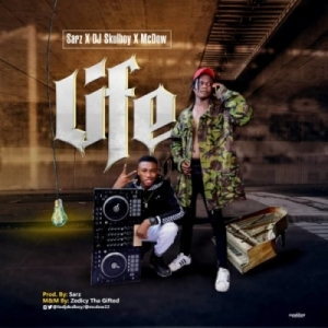 Sarz - Life ft Dj Skulboy x McDow
